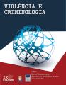 Violência e Criminologia